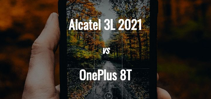 Alcatel 3L 2021 vs OnePlus 8T comparison top image